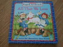 Raggedy Ann & Andy-All That We Love in Columbus, Georgia